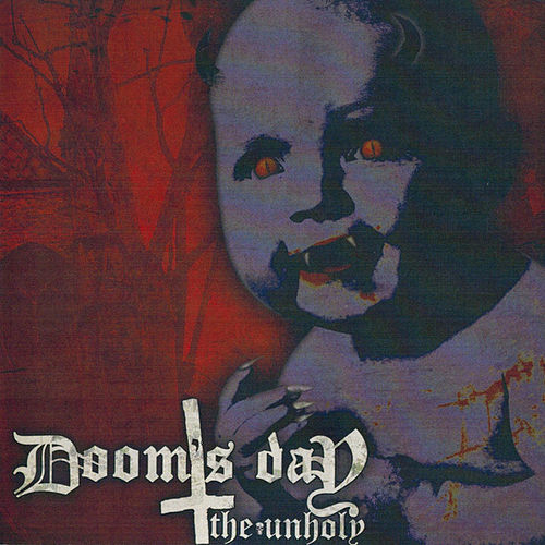 Play & Download The Unholy by Doomsday | Napster