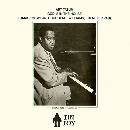 God Is in the House by Art Tatum