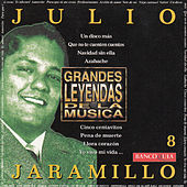 Grandes Leyendas de la Musica by Julio Jaramillo