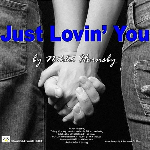 Just Lovin' You by Nikki Hornsby