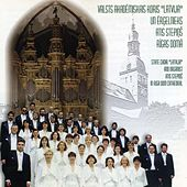 Play & Download State Choir Latvija and Organist Atis Stepins in Riga Dom Cathedral by Various Artists | Napster