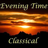 Evening Time Classical by The Maryland Symphony Orchestra