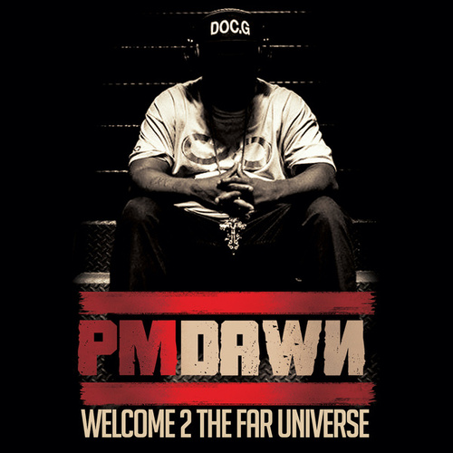 Welcome 2 the Far Universe by P.M. Dawn
