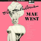 Play & Download The Fabulous Mae West by Mae West | Napster