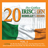20 der Größten Irischen Rebellenlieder, Vol. 2 by Various Artists