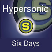 Six Days by Hypersonic