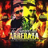 Play & Download Tu Cuerpo Me Arrebata (Tropical Mix) [feat. J Alvarez & DJ Joe] by Trebol Clan | Napster