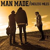Play & Download Endless Miles by Man Made | Napster