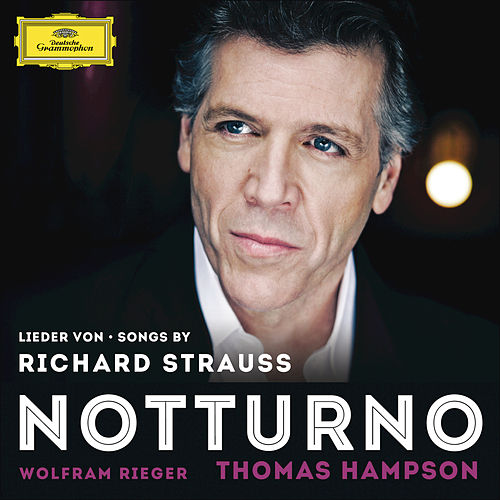 Songs By Richard Strauss - Notturno by Thomas Hampson