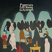 Play & Download Life Among The Savages by Papercuts | Napster