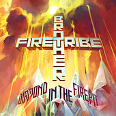 Play & Download Diamond In The Firepit by Brother Firetribe | Napster