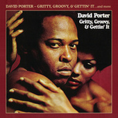 Play & Download Gritty, Groovy, & Gettin' It by David Porter | Napster
