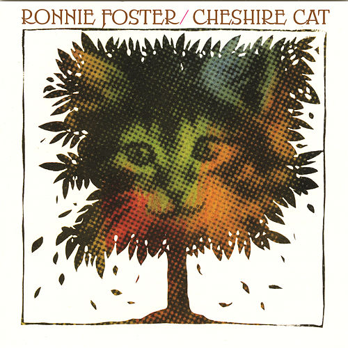 Play & Download Cheshire Cat by Ronnie Foster | Napster