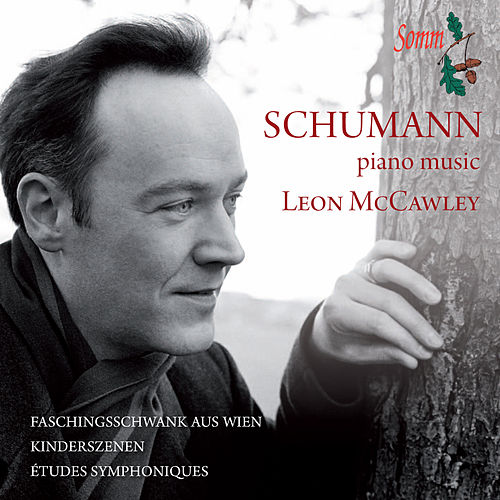 Schumann: Piano Music by Leon McCawley