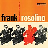 I Play Trombone (Remastered 2014) by Frank Rosolino