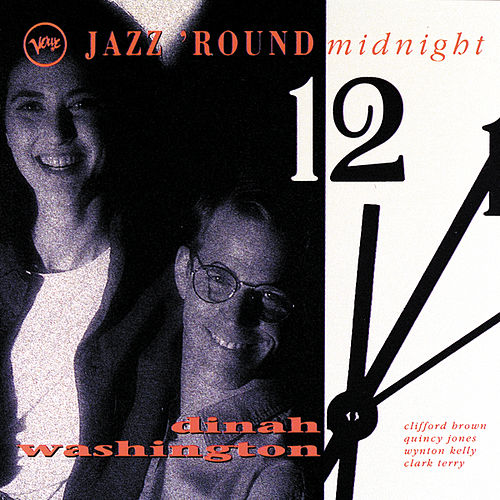 Play & Download Jazz Round Midnight by Dinah Washington | Napster