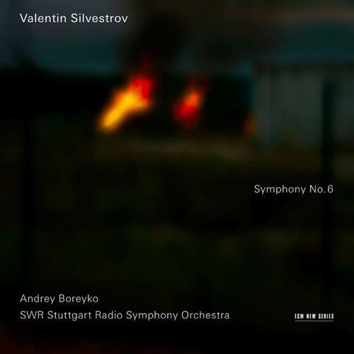 Valentin Silvestrov: Symphony No. 6 by Andrey Boreyko