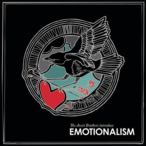Play & Download Emotionalism by The Avett Brothers | Napster