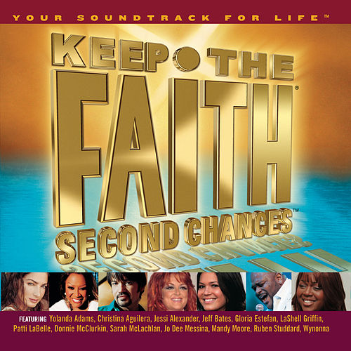 Play & Download Keep The Faith Second Chances by Various Artists | Napster