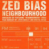 Play & Download Neighbourhood by Zed Bias | Napster