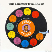 Play & Download Take A Number From 1 To 10 by Benny Golson | Napster
