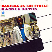 Play & Download Dancing In The Street by Ramsey Lewis | Napster