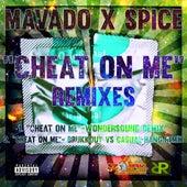 Cheat On Me Remixes - Single by Mavado