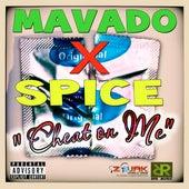 Cheat On Me - Single by Mavado