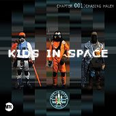 Play & Download Episode 001: Chasing Hayley by Kidz In Space  | Napster