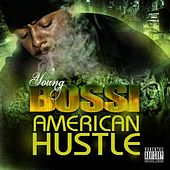 Play & Download American Hustle by Youngbossi | Napster