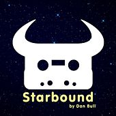 Play & Download Starbound by Dan Bull | Napster