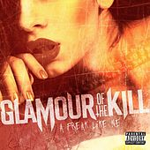Play & Download A Freak Like Me by Glamour Of The Kill | Napster