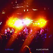 Play & Download A Live Affair by Turkuaz | Napster