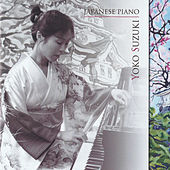 Play & Download Japanese Piano by Yoko Suzuki | Napster