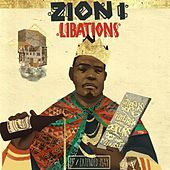 Play & Download Libations by Zion I | Napster