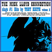 Play & Download The Mick Lloyd Connection Sings the #1 Hits by Toby Keith, Volume 2 by The Mick Lloyd Connection | Napster