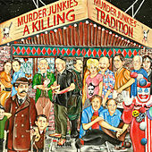 A Killing Tradition by The Murder Junkies