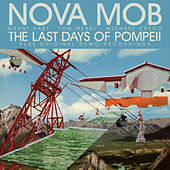 Play & Download The Last Days Of Pompeii Special Edition by Nova Mob | Napster