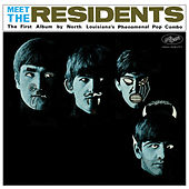 Play & Download Meet The Residents by The Residents | Napster