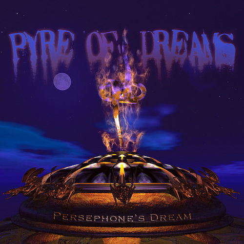 Play & Download Pyre of Dreams by Persephone's Dream | Napster