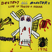 Play & Download Live In Tokyo by Destroy All Monsters | Napster