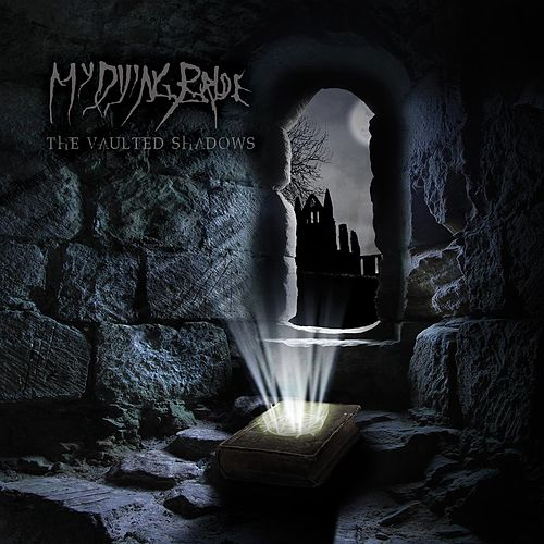 The Vaulted Shadows by My Dying Bride