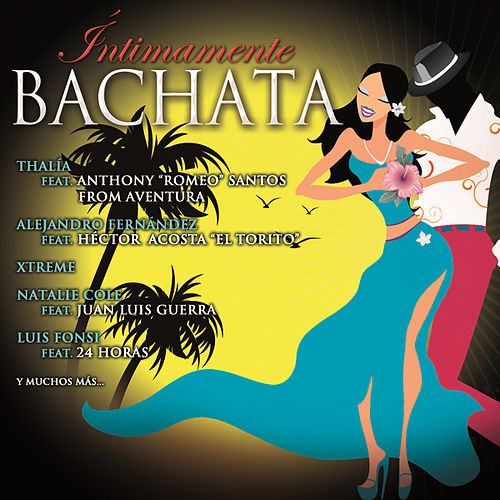 Íntimamente Bachata by Various Artists