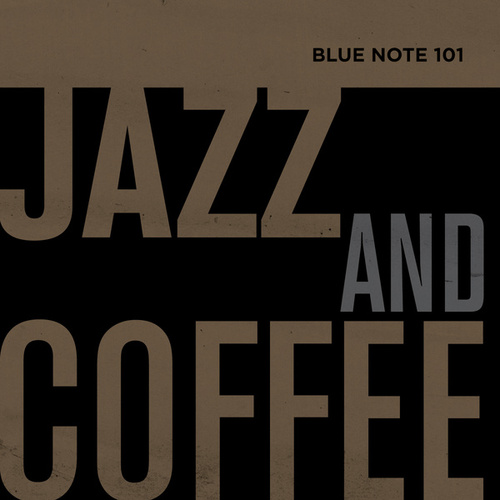 Blue Note 101: Jazz And Coffee by Various Artists