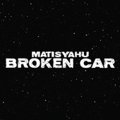 Play & Download Broken Car by Matisyahu | Napster