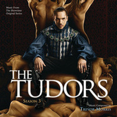 The Tudors: Season 3 by Trevor Morris