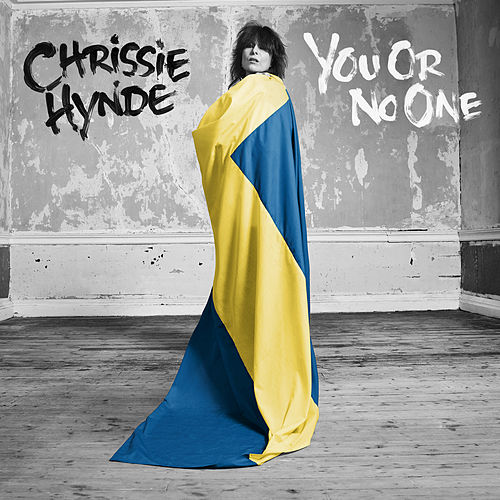Play & Download You Or No One by Chrissie Hynde | Napster