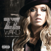 Til the Casket Drops de ZZ Ward