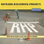 Richard Hallebeek Project (2014 Remastered) by Richard Hallebeek