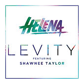 Play & Download Levity by Helena | Napster